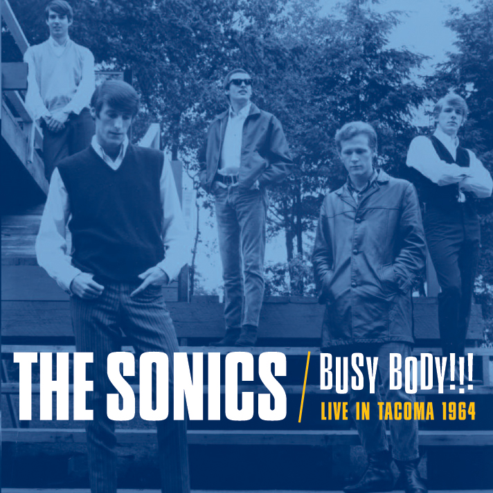 The Sonics - Busy Body LP/CD cover