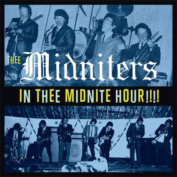 Thee Midniters - In Thee Midnite Hour LP/CD cover