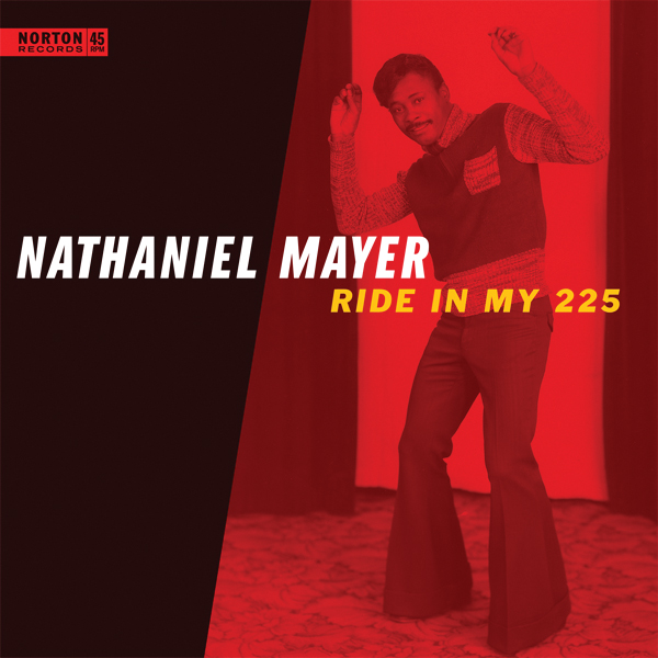 Nathaniel Mayer - Ride in My 225 45 sleeve