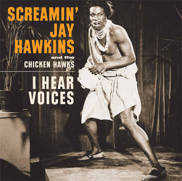 Screamin' Jay Hawkins - I Hear Voices 45 sleeve