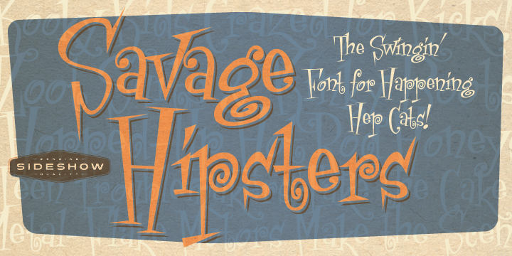Savage Hipsters font poster