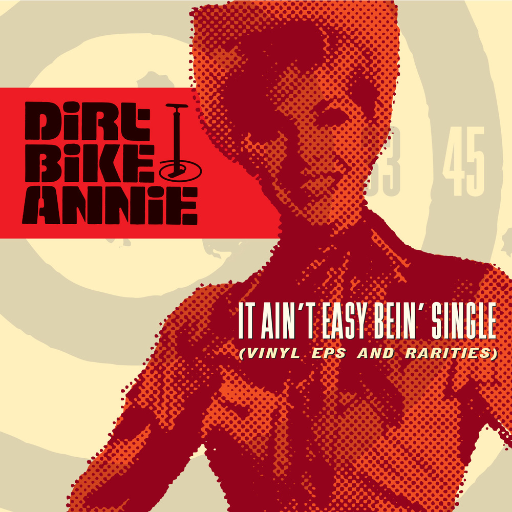 Dirt Bike Annie - It Ain't Easy Bein' Single CD cover