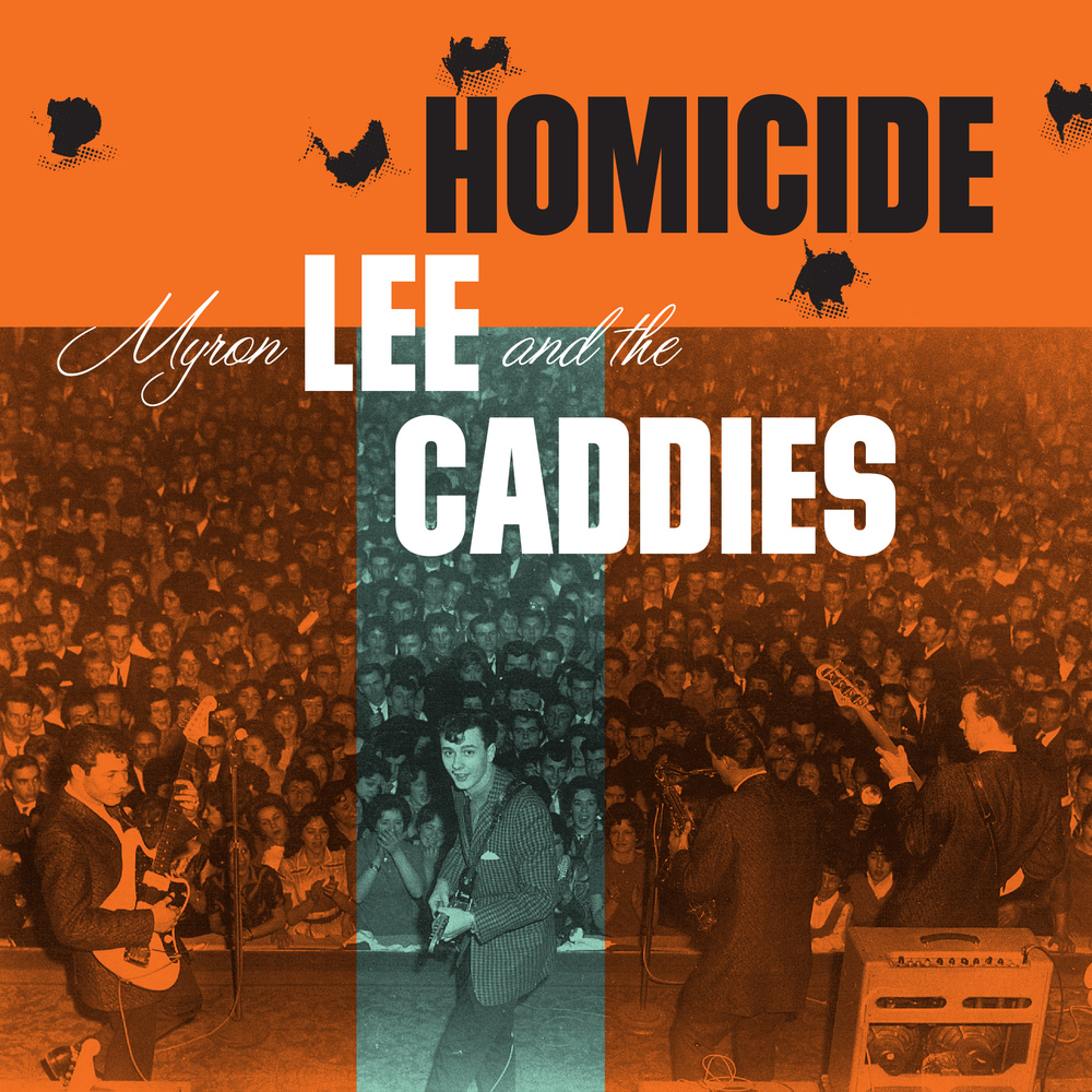 Myron Lee and the Caddies - Homicide 45 sleeve