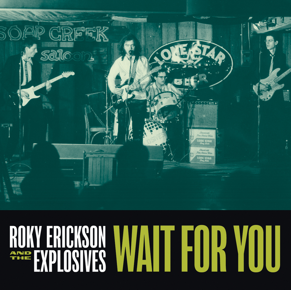 Roky Erickson and the Explosives - Wait for You 45 sleeve