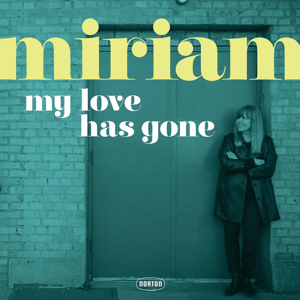 Miriam - My Love Has Gone 45 sleeve