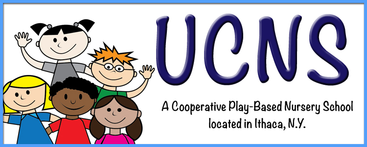 UCNS Banner Image. Text: UCNS A Cooperative Play-Based Nursery School located in Ithaca, N.Y.