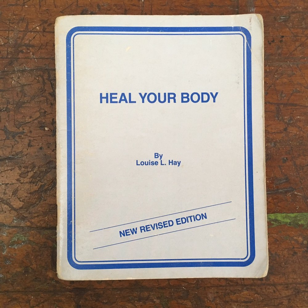 my near 40 year old copy of Heal Your Body