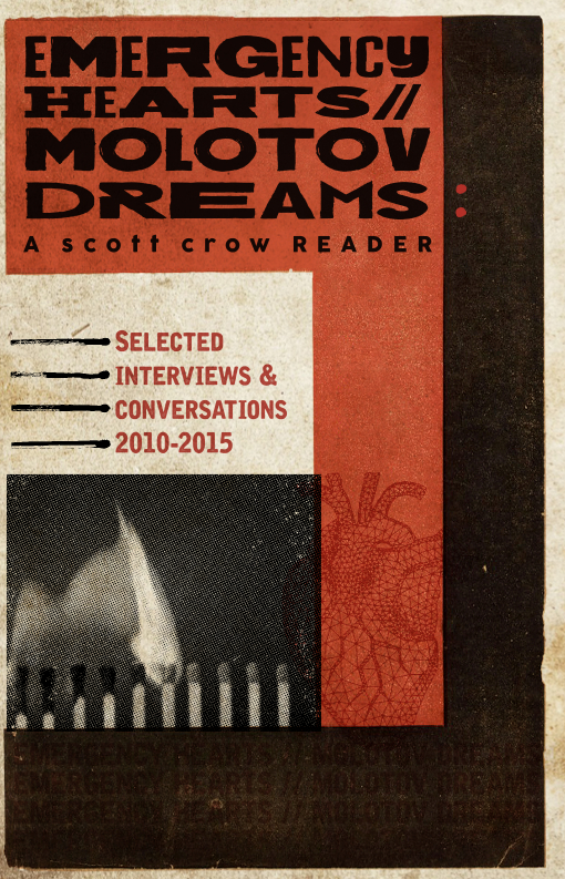 Emergency Hearts, Molotov Dreams (Scott Crow Reader), crow, scott