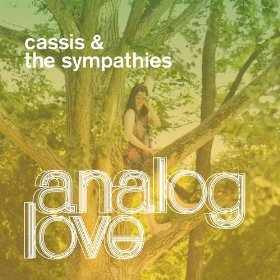 "Cassis & The Sympathies ""Analog Love"" 2010"