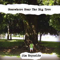 "Jim Reynolds ""Somewhere Near the Big Tree"" 2008"