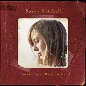 "Sonya Kitchell ""Words Came Back to Me"" 2006"
