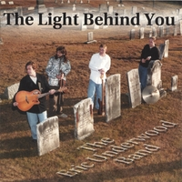 "Eric Underwood Band ""The Light Behind You"" 2000"