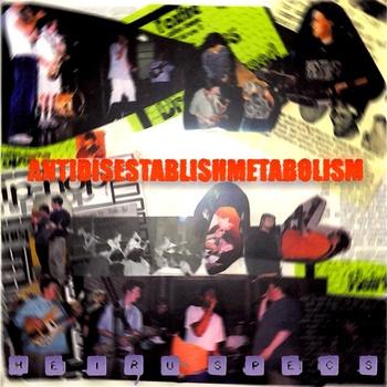 """Heiruspecs """"Antidisestablishmetabolism"""" 1999"""