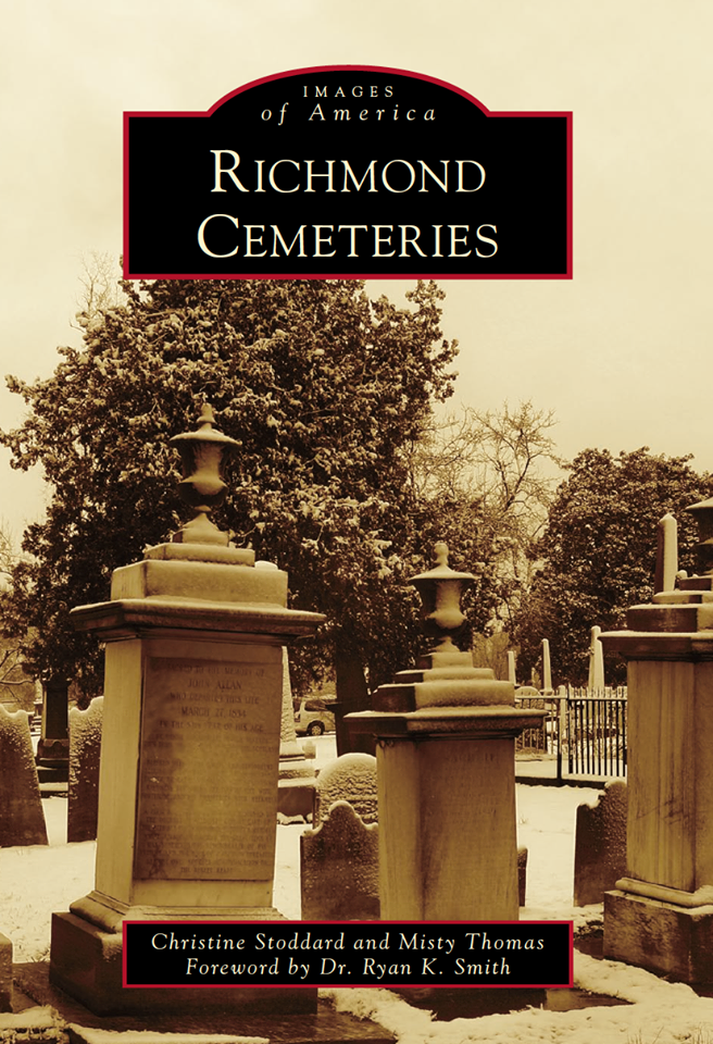 Images of America: Richmond Cemeteries
