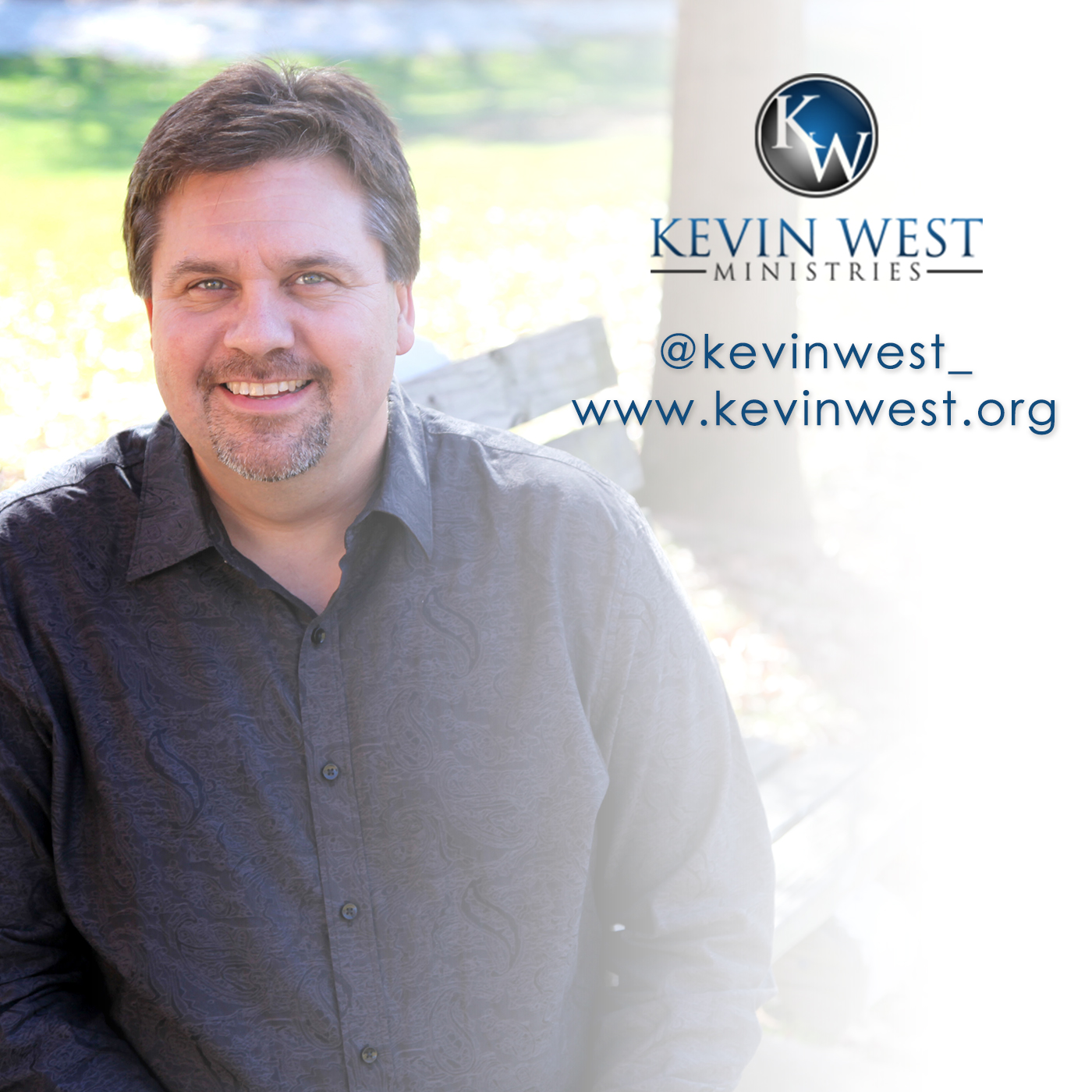 Audio Podcast - Kevin West Ministries