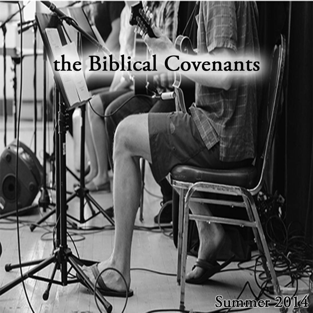 The Biblical Covenants.jpg