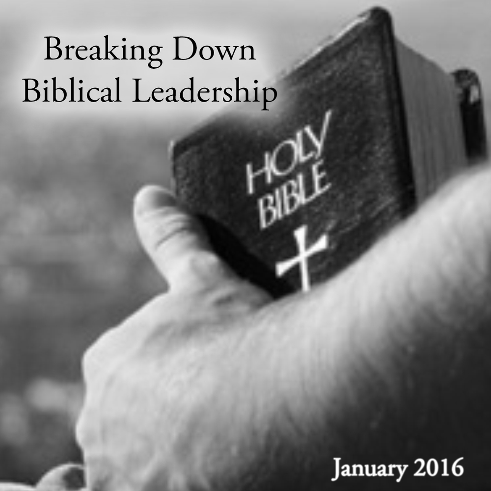 breaking down biblical leadership.jpg