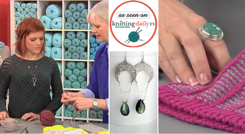 Kristin Laing Jewelry worn on the set of Knitting Daily TV with Vickie Howell on PBS