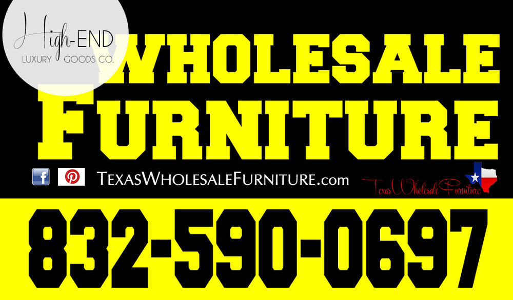 At Texas Wholesale Furniture Co. We Allow You To Purchase Bedroom, Living  Rooms, Love Seats Sofas, Recliners, Dining Room, And High End Custom  Furniture ...