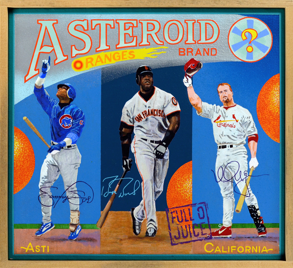 Asteroid Brand (Baseball Reliquary collection)   The Great Home Run Race of 1998 between Mark McGwire and Sammy Sosa was, depending on one's point of view, either the most marvelous or most grotesque display of slugging in history. Day by day fans watched as these two good-naturedly battled to pass the single-season record of 61 home runs set by Roger Maris. At season's end, both would leave the previous record in tatters—Sosa finished with 66 circuit clouts, McGwire with an unimaginable 70 long balls. During the season, a sharp-eyed reporter noticed a bottle of androstenedione, a supplement used to build muscle mass, in McGwire's locker. Although legal at the time, the revelation caused some to question whether something more powerful, like steroids, was also being used. By the time Barry Bonds (center) used his Michelin Man physique to powder 73 long balls in 2001, there remained few who didn't doubt that players were bulking up through illegal means. Ensuing revelations of steroid abuse rocked the baseball world, forcing many to question the validity of these records.