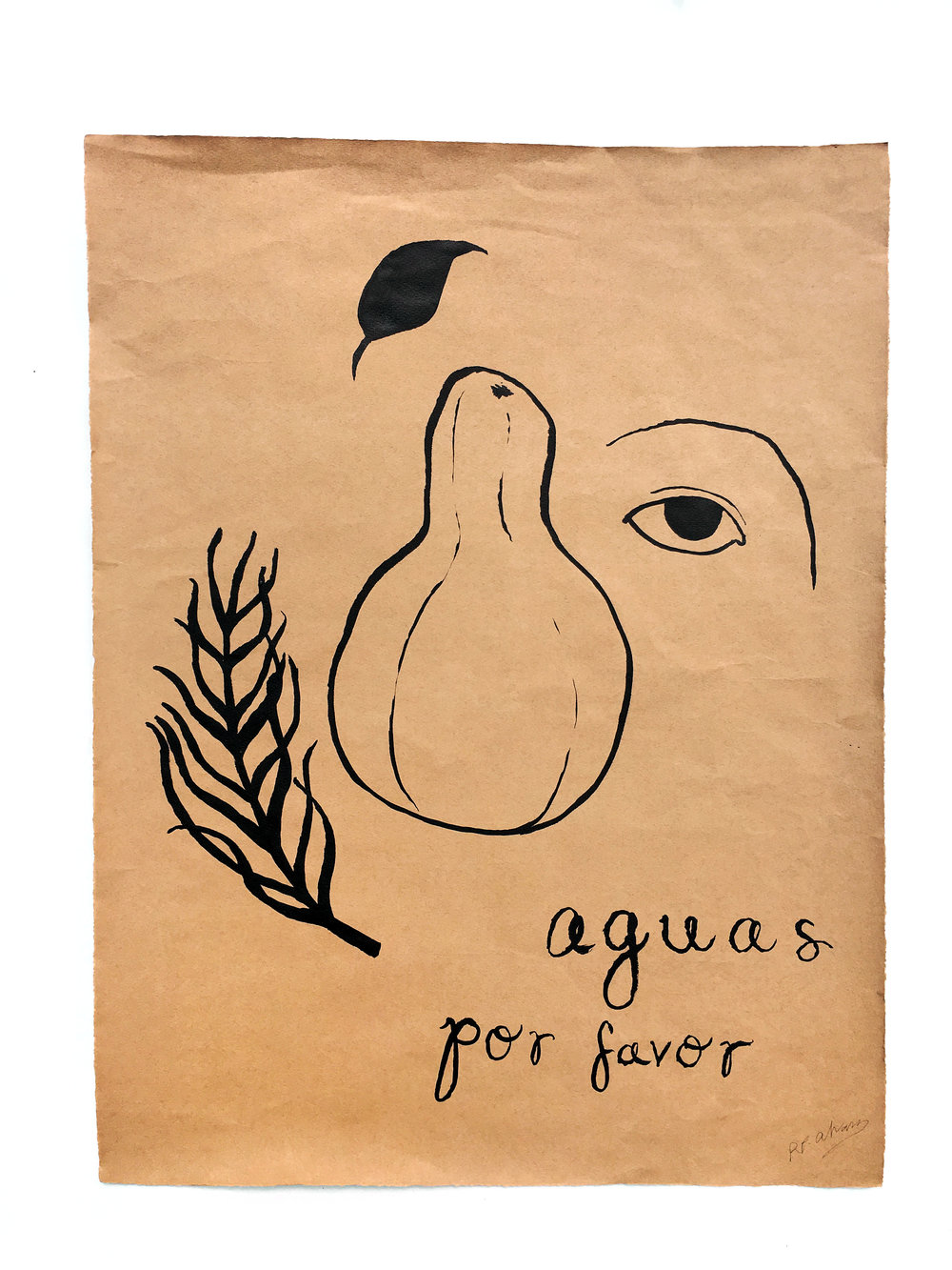 """AGUAS POR FAVOR"" - Brushed ink on brown linen paper. 19 x 25"""