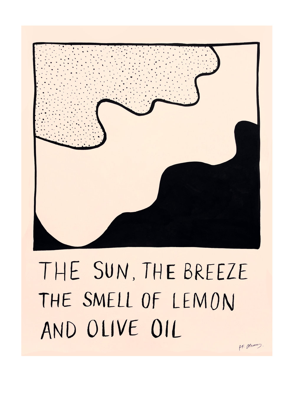 the sun, the breeze, the smell of lemon and olive oil - Brushed ink on nude lithography paper. 30.5 × 24.5