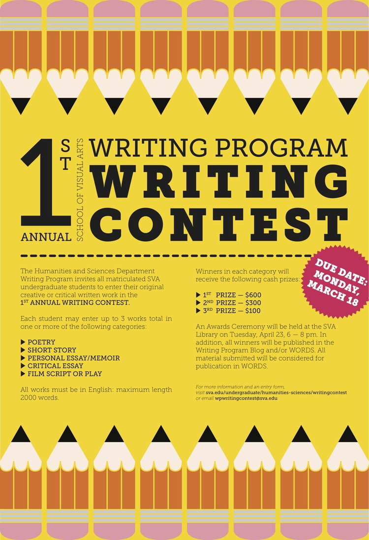 Poster for the 1st Annual SVA Writing Program Writing Contest, School of Visual Arts