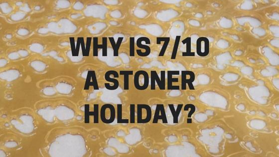 710 stoner holiday