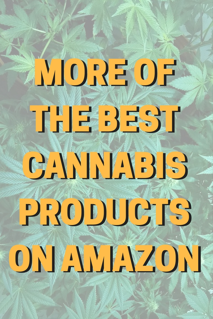 The Best Stoner Stuff on Amazon