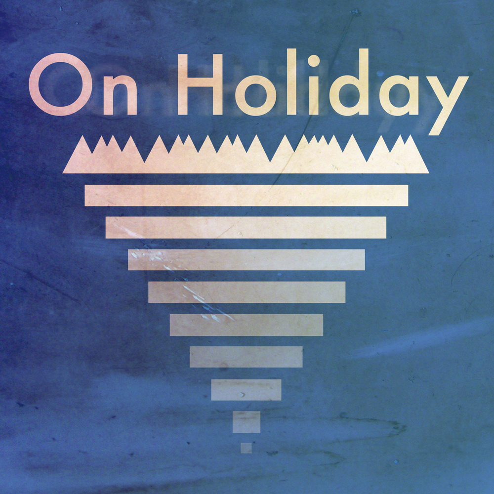 On Holiday // On Holiday // DBWR02 (BUY)