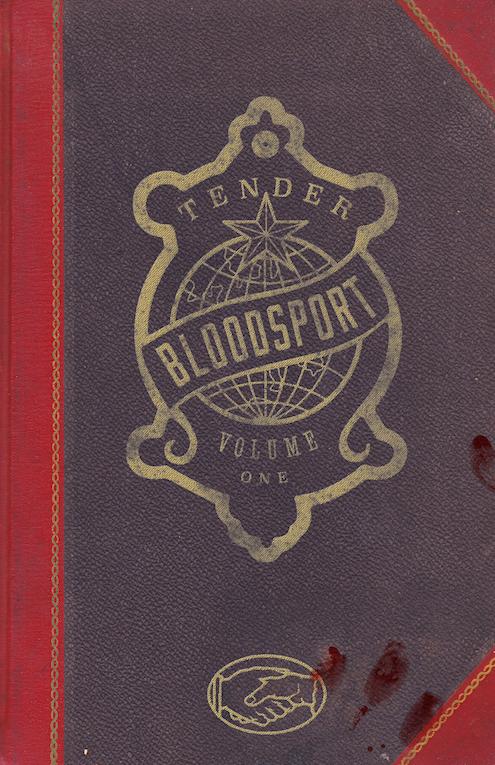 Tender Bloodsport