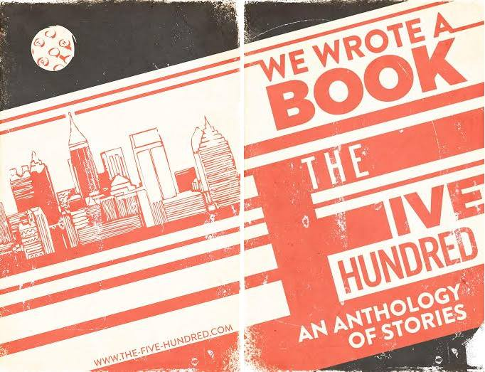"the-Five-Hundred.com releases ""We Wrote A Book: An Anthology of Stories,"" featuring the work of over 40 authors featured on the flash fiction website, this Saturday night at the Highland Inn Ballroom Lounge."