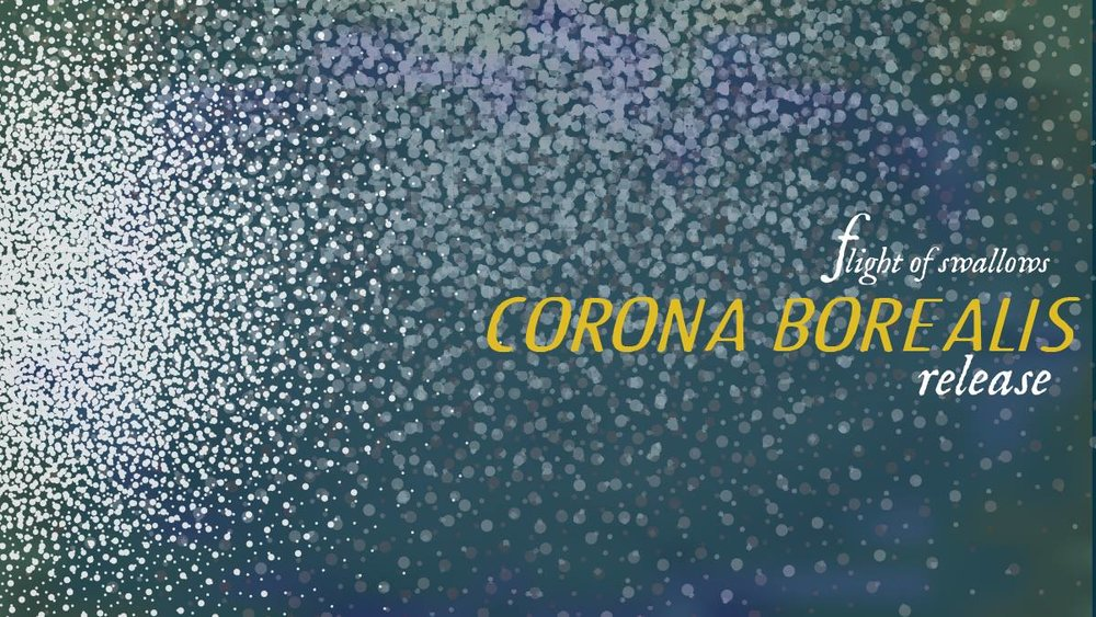 Flight of Swallows are celebrating the release of their new recording, CORONA BOREALIS, by creating a sound and movement environment inside the backspace of 7 Stages on Sunday, February 19th.