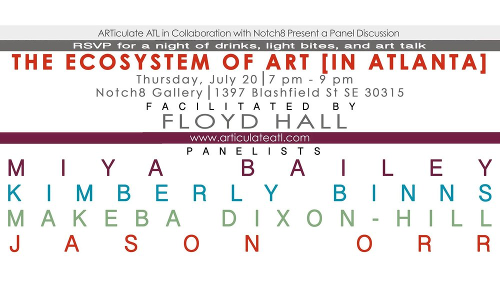 Join Atlanta artists in discussion about The Ecosystem of Art in Atlanta at Notch 8