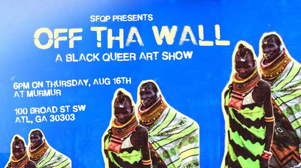 Southern Fried Queer Pride presents Off Tha Wall this Thursday at Murmur