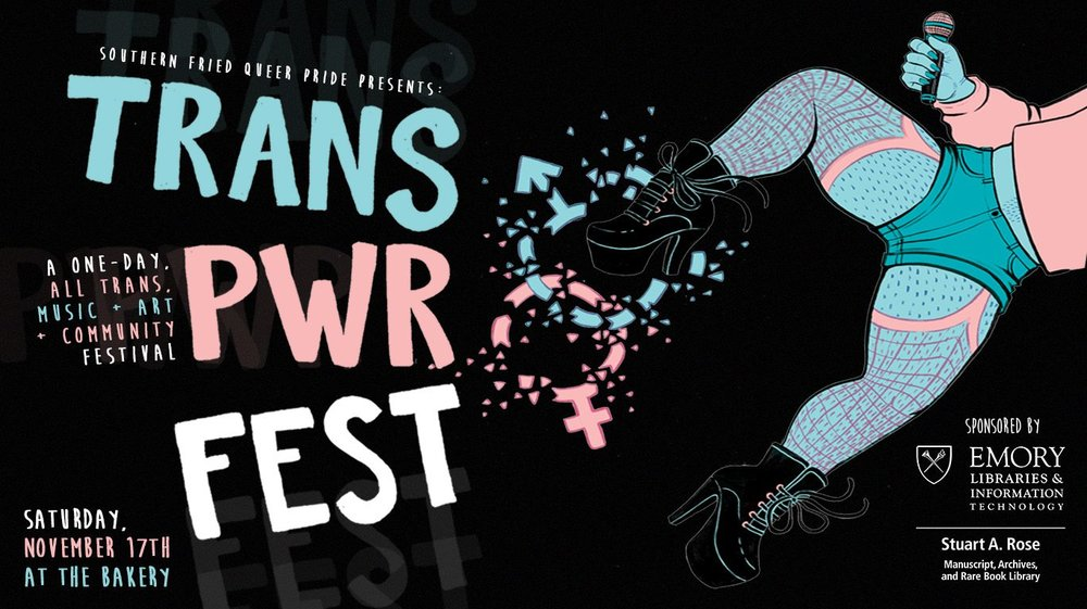 Southern Fried Queer Pride presents Trans Pwr Fest at The Bakery