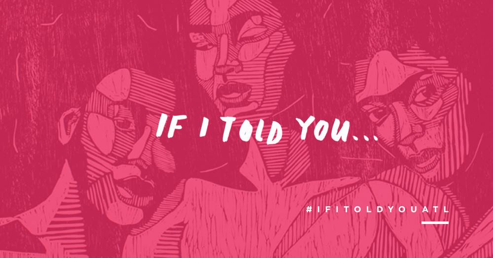 If I Told You is a group art exhibition focusing on female-identifying artists to discuss issues of sexual violence in our community. Supported by The Beacon on Valentine's Day.