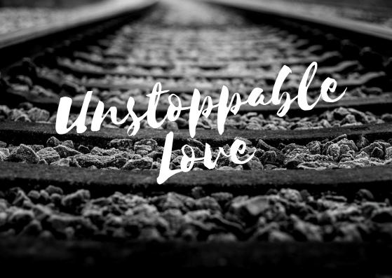 Unstoppable Love.jpg