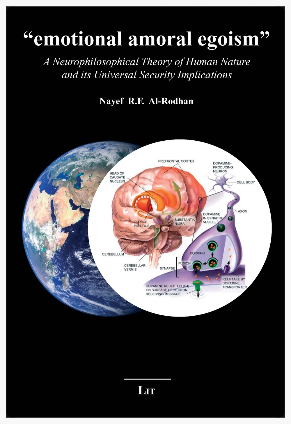 """Copy of """"EMOTIONAL AMORAL EGOISM"""": A Neurophilosophical Theory of Human Nature and its Universal Security Implications"""