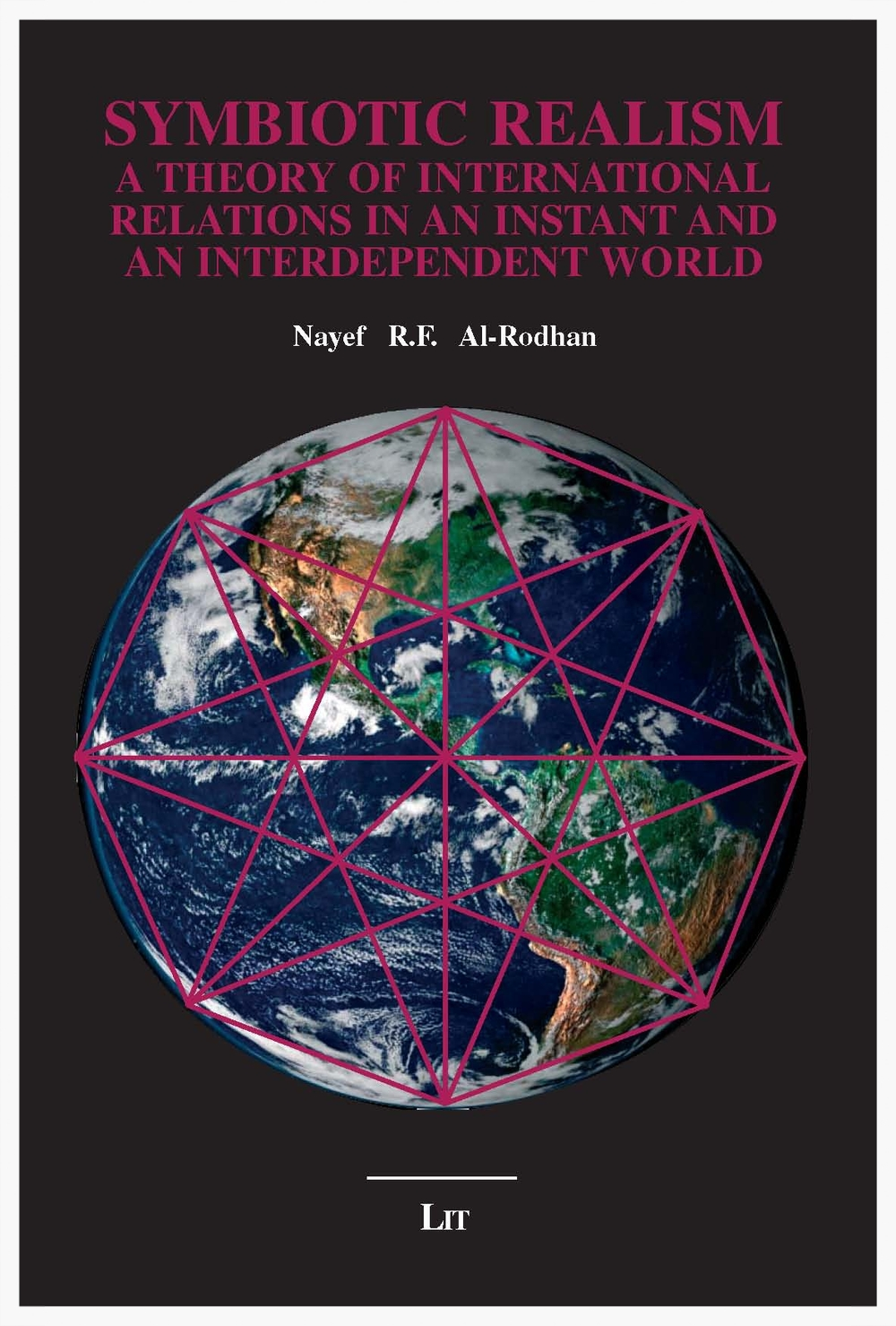 Copy of SYMBIOTIC REALISM: A Theory of International Relations in an Instant and an Interdependent World