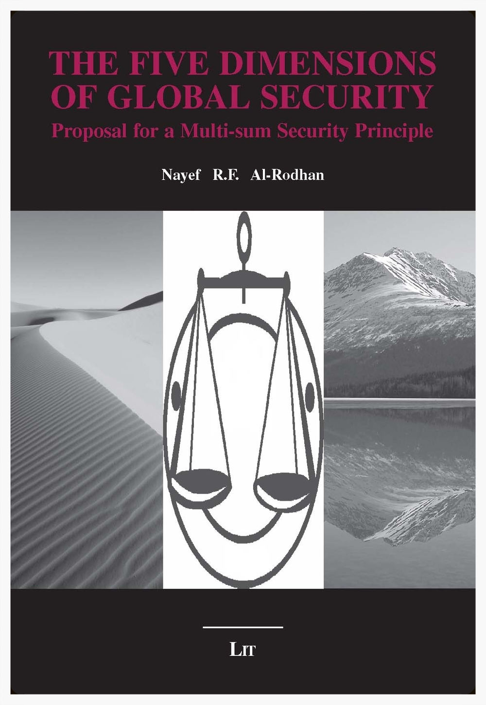THE FIVE DIMENSIONS OF GLOBAL SECURITY: Proposal for a Multi-sum Security Principle