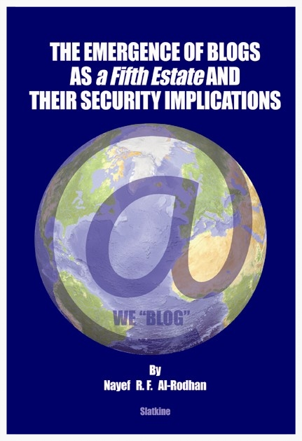 Copy of THE EMERGENCE OF BLOGS AS a Fifth Estate AND THEIR SECURITY IMPLICATIONS