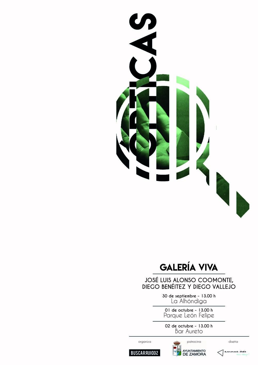 Galería Viva Zamora 2016 - cartel Ópticas - Jose Luis Alonso Coomonte Diego Benéitez y Diego Vallejo.jpg