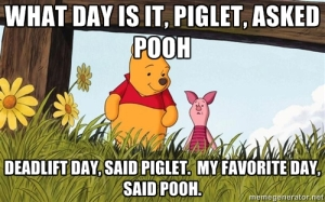 Piglet Pooh Deadlift Day