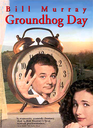 Friday August 10 - Groundhog Day (1993)
