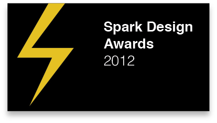 2012   – Finalist, Spark Design Awards –  Concept Category