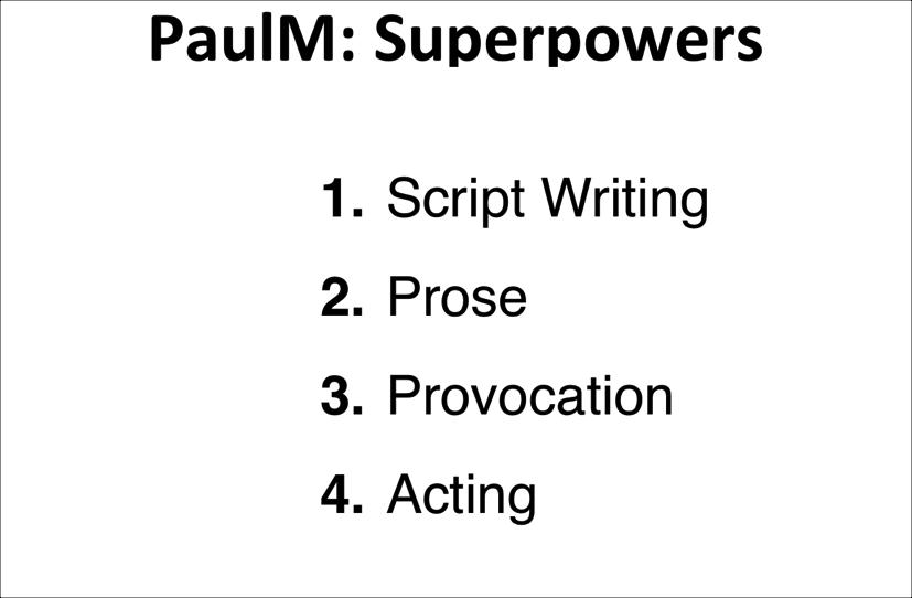 PaulM: Superpowers