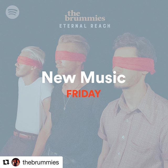 Check out the brand new album from @thebrummies On @spotify!  #Repost @thebrummies ・・・ Thank you @Spotify for the #NMF love!Check out 'Drive Away' ft. @spaceykacey and the rest of #EternalReach now! [Link in bio]