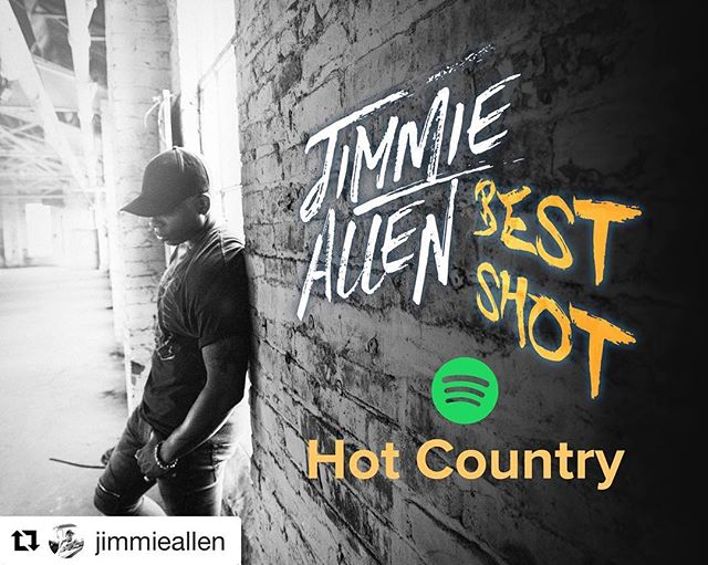 """WOO!! @jimmieallen """"Best Shot"""" added to @spotify  #HotCountry playlist!! #Repost @jimmieallen with @get_repost ・・・ Thank you @spotify for adding """"Best Shot"""" to the Hot Country playlist! 🙏🏽 Y'all swipe up in my Story to listen!!"""