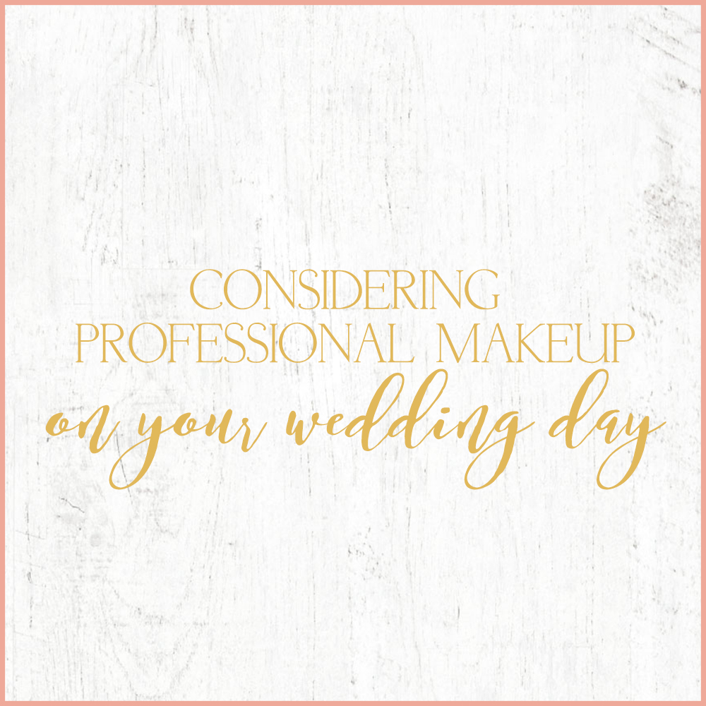Kara Evans Photographer - Central Illinois Wedding Photographer - Considering Professional Makeup on Your Wedding Day | Wedding Wednesday